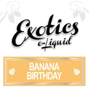 Banana Birthday e-Liquid